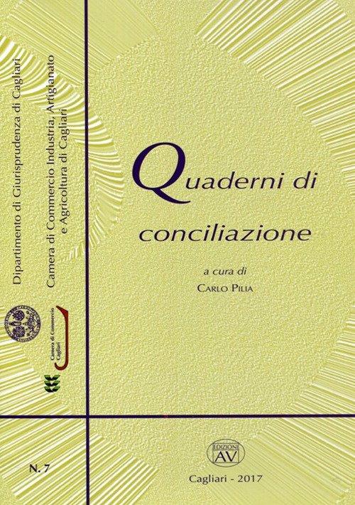 Quaderni di conciliazione (2017). Vol. 7