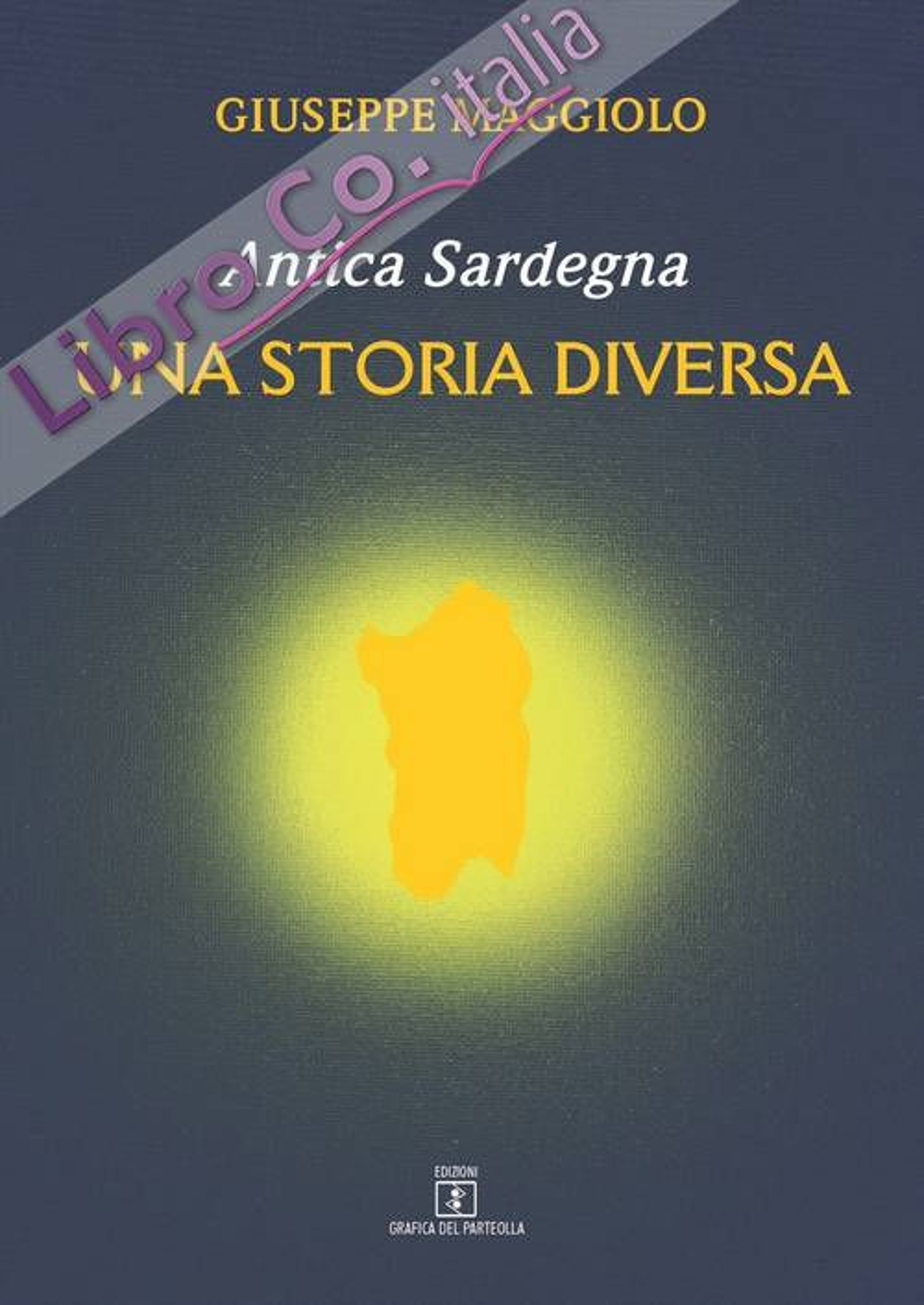 Antica Sardegna. Una storia diversa