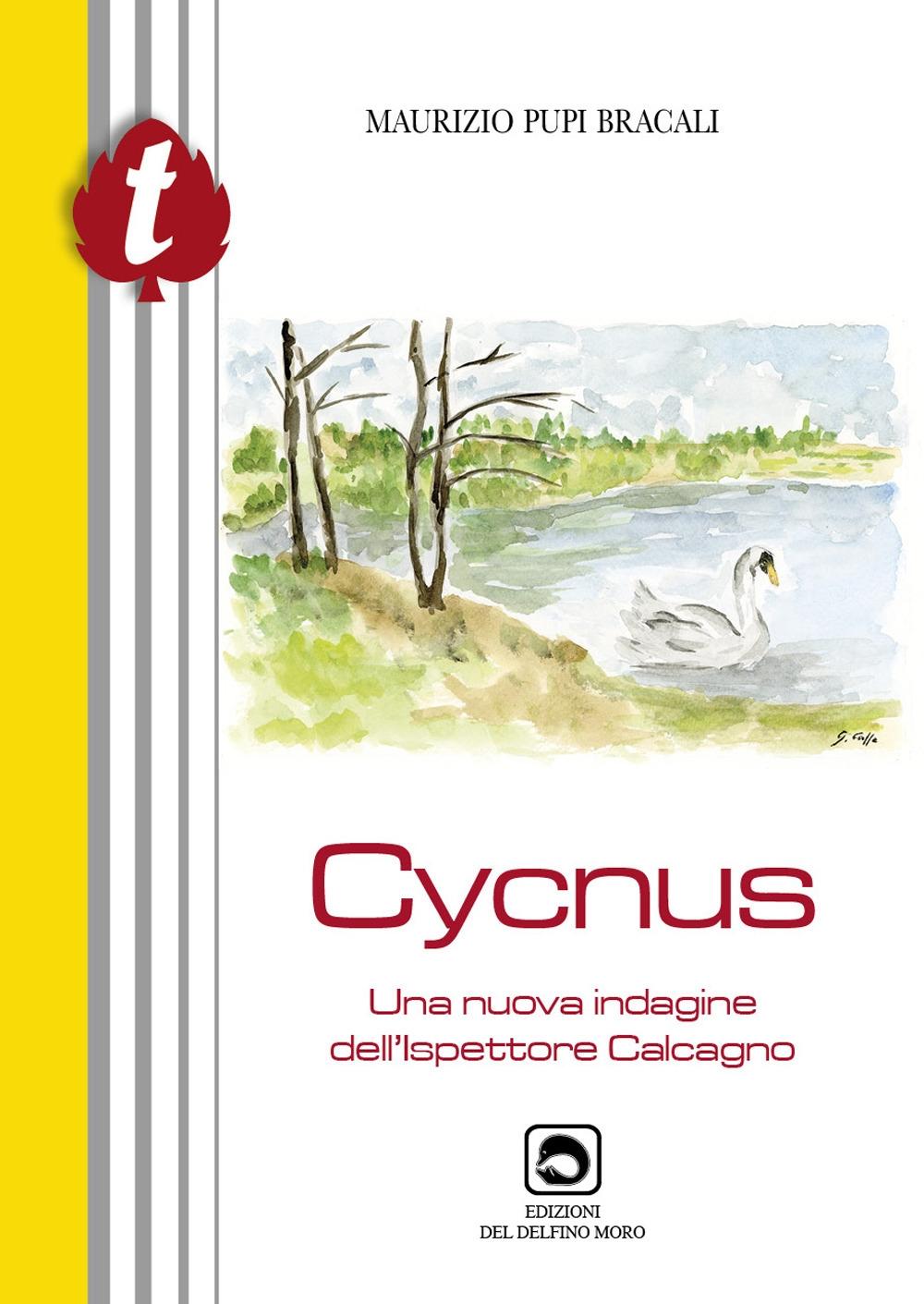 Cycnus. Una nuova indagine dell'ispettore Calcagno