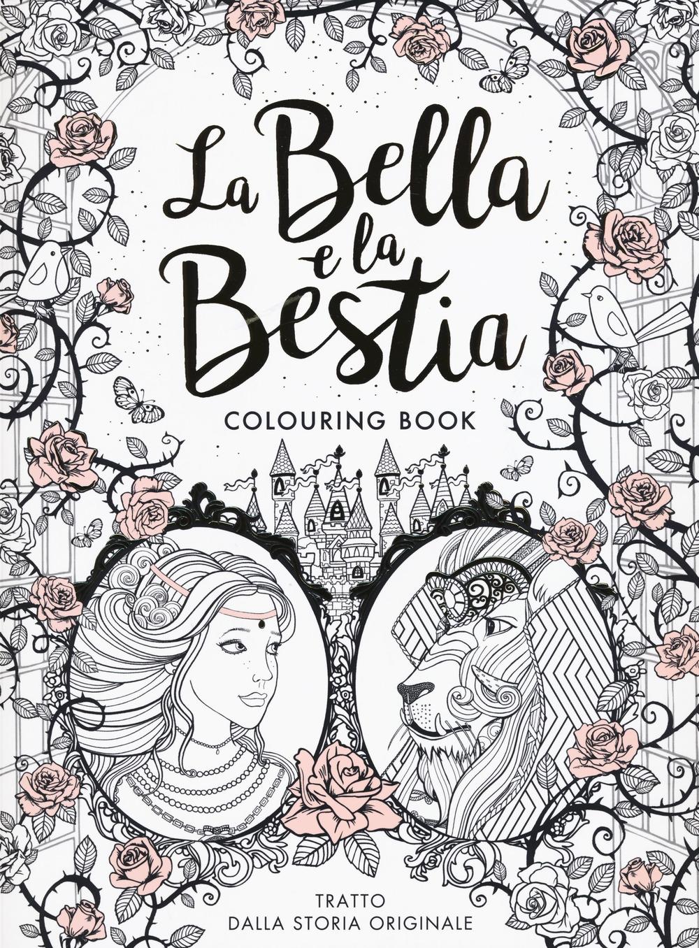 La Bella e la Bestia. Colouring book