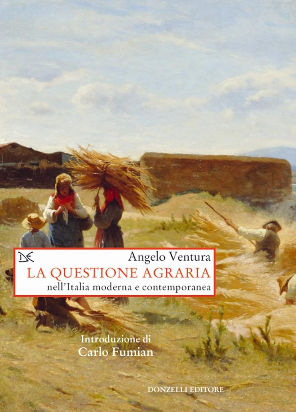 La questione agraria nell'Italia moderna e contemporanea