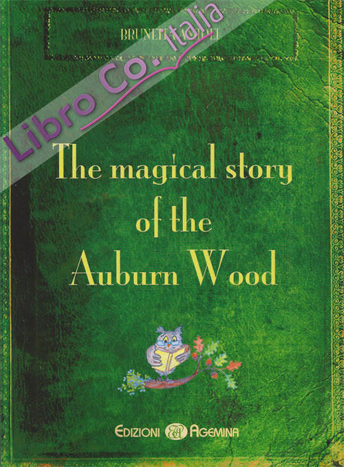 The magical story of the auburn wood