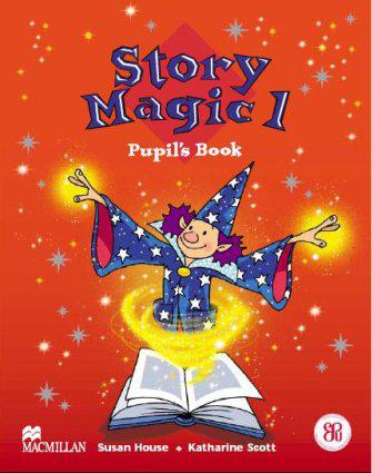 Story Magic 1: Pupil's Book