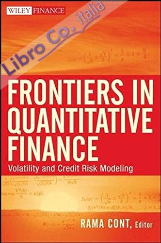 Frontiers in Quantitative Finance: Volatility and Credit Risk Modeling