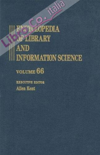 Encyclopedia of Library and Information Science: Volume 66 - Supplement 29 - Automated System for the Generation of Document Indexes to Volume Visualization