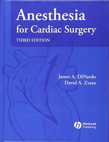 Anesthesia for Cardiac Surgery