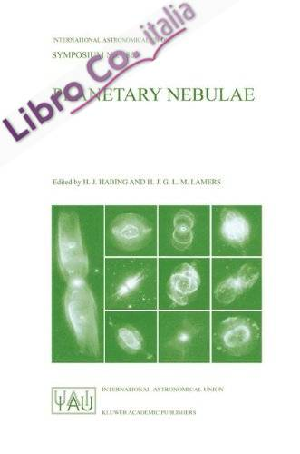 Planetary Nebulae: Proceedings of the 180th Symposium of the International Astronomical Union, Held in Groningen, the Netherlands, August, 26-30, 1996