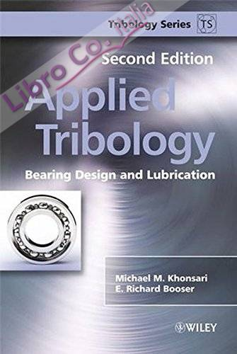 Applied Tribology: Bearing Design and Lubrication