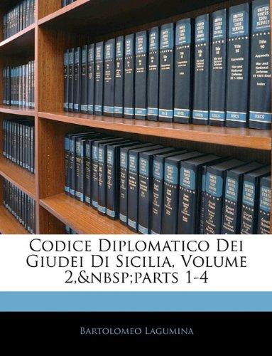 Codice Diplomatico Dei Giudei Di Sicilia, Volume 2, Parts 1-4