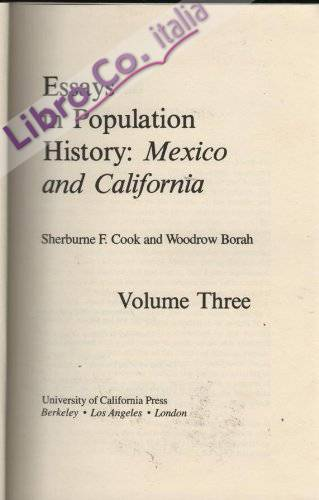 3: Essays in Population History: Mexico and California
