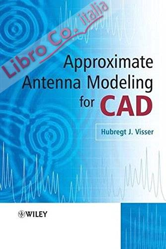 Approximate Antenna Analysis for CAD