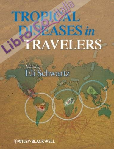 Tropical Diseases in Travelers