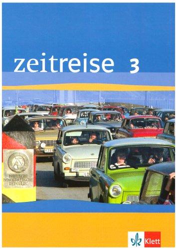 Zeitreise. Geschichte 3. Schülerbuch. Baden-Württemberg