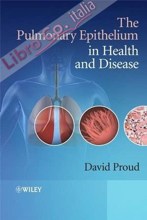 The Pulmonary Epithelium in Health and Disease