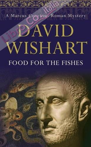 Food for the Fishes (A Marcus Corvinus mystery)