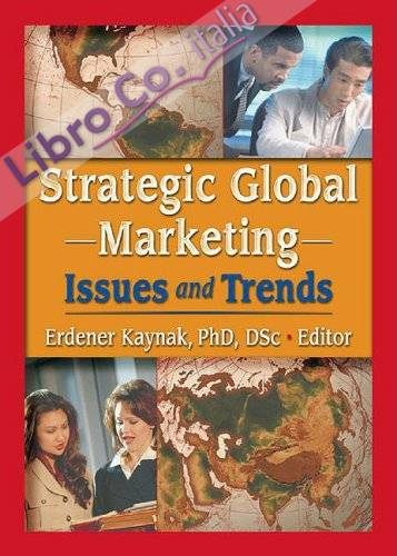 Strategic Global Marketing: Issues and Trends