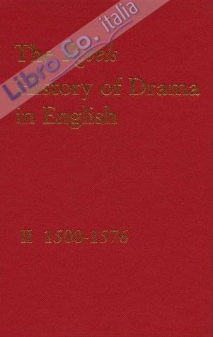 2: Revels History of Drama in English: 1500-1576