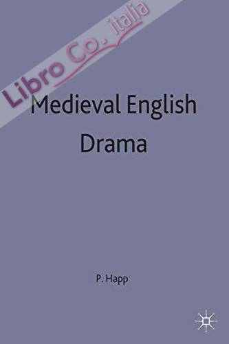 Medieval English Drama: A Collection of Critical Essays
