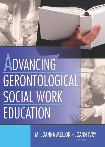 Advancing Gerontological Social Work Education