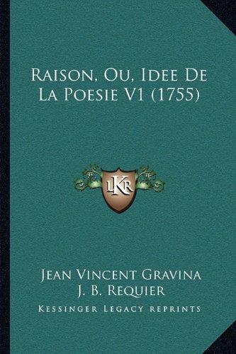 Raison, Ou, Idee de La Poesie V1 (1755)