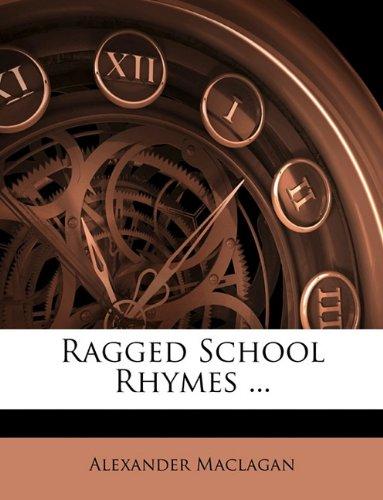Ragged School Rhymes ...