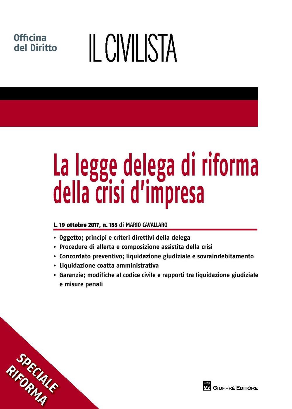 La legge delega di riforma della crisi d'impresa
