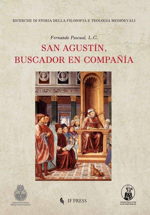 San Agustín, buscador en compañía