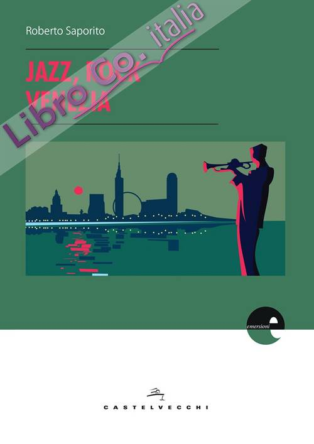 Jazz, rock, Venezia