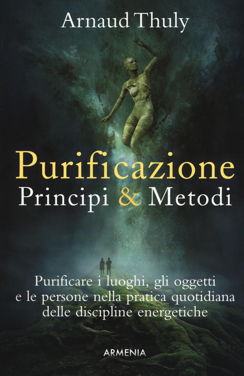 Purificazione. Principi & metodi
