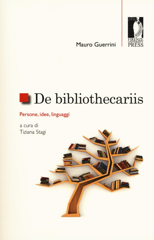 De bibliothecariis. Persone, idee, linguaggi