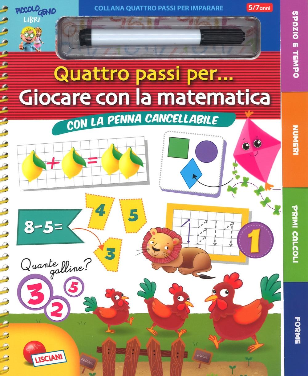 Giocare con la matematica. Quattro passi per.... Ediz. a colori. Ediz. a spirale. Con gadget