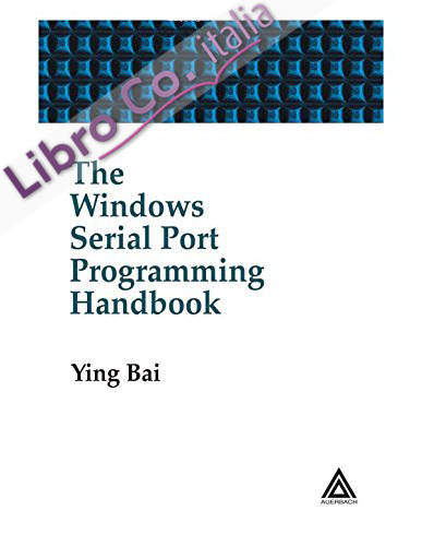The Windows Serial Port Programming Handbook