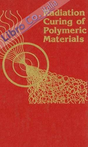 Radiation Curing of Polymeric Materials
