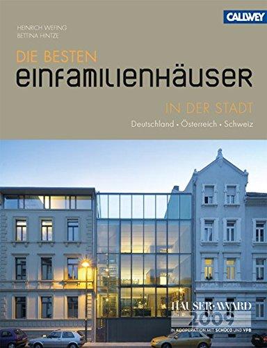 Die Besten Einfamilienhäuser in Der Stadt: Deutschland - Österreich - Schweiz