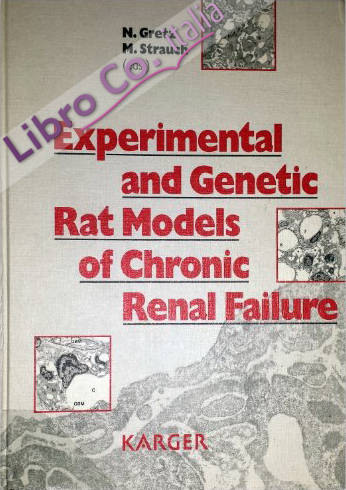 Experimental and Genetic Rat Models of Chronic Renal Failure