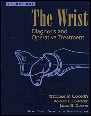 The Wrist. Diagnosis and Operative Treatment. [2 Volume Set]