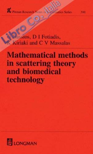 Mathematical Methods in Scattering Theory and Biomedical Technology