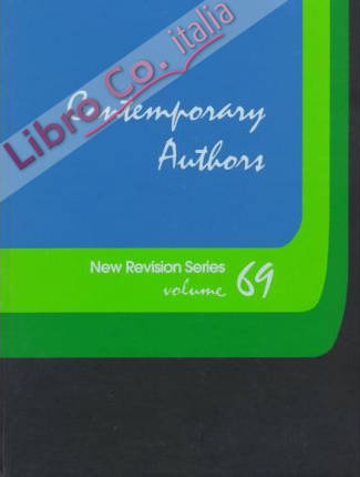 69: Contemporary Authors: a Bio-Bibliographical Guide To Current Writers in Fiction, General Nonfiction, Poetry, Journalism, Drama, Motion Pictures, Television, and Other Field