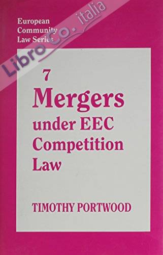 Mergers Under Eec Competition Law