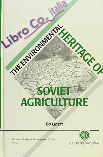 2: the Environmental Heritage of Soviet Agriculture