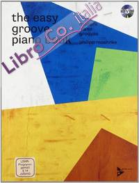 The Easy Groove Piano Book - Modern Piano Grooves - Piano - Edition With DVD - ( Adv 9045 ): Modern Piano Grooves. Klavier