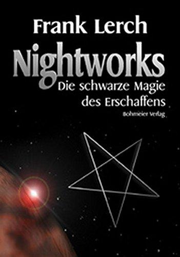 Nightworks: Die Schwarze Magie des Erschaffens