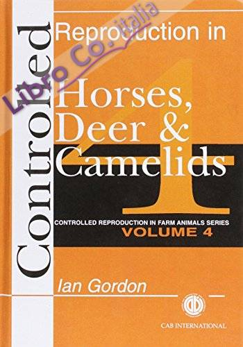 Controlled Reproduction in Horses, Deer and Camelids