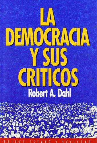 8: la Democracia Y Sus Criticos/ Democracy and It'S Critics