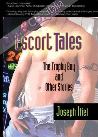 Escort Tales: the Trophy Boy and Other Stories