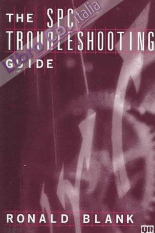 The Spc Troubleshooting Guide