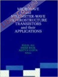 Microwave and Millimeter-Wave Heterostructure Transistors and Their Applications