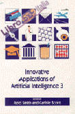 Innovative Applications of Artificial Intelligence 3: Proceedings of the Iaai-91 Conference