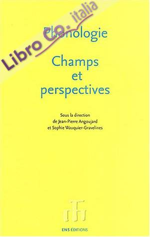 Phonologie, Champs Et Perspectives