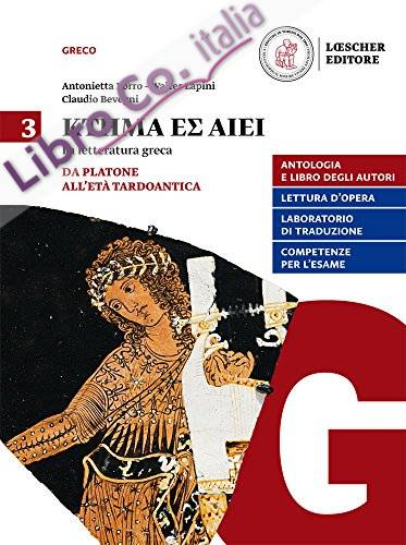 Ktema es aiei. La letteratura greca. 3. Da Platone all'età tardoantica